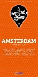 Dernières parutions dans Le voyageur affamé, Amsterdam