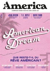 Dernières parutions dans Revue America, America N° 10/16 : American Dream - Que reste-t-il du rêve américain ?