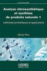 Dernières parutions sur Chimie, Analyse rétrosynthétique et synthèse de produits naturels 1