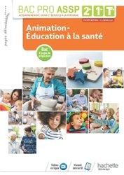 Dernières parutions sur Bac ASSP, Animation-Éducation à la santé 2de, 1re, Tle Bac Pro ASSP - Livre élève - Éd. 2018