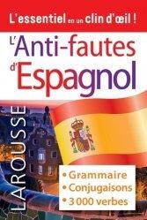 Dernières parutions sur Méthodes de langue (scolaire), Anti-fautes d'espagnol