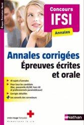 Souvent acheté avec Annales corrigées Concours AP 2014-2015, le Annales corrigées - Concours IFSI