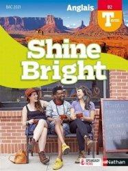 Dernières parutions dans Shine Bright, Anglais Tle B2 Shine Bright. Edition 2020