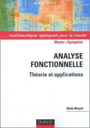 Souvent acheté avec Cours de mathématiques 2 Algèbre et applications à la géométrie, le Analyse fonctionnelle Théorie et applications