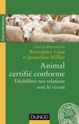 Dernières parutions dans Universciences, Animal certifié conforme