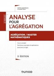 Dernières parutions dans Je prépare, Analyse pour l'agrégation de mathématiques - 5e éd.