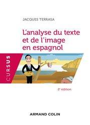 Dernières parutions dans Cursus, L'analyse du texte et de l'image en espagnol