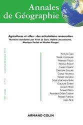 Dernières parutions dans Annales de Géographie, Annales de géographie nº 712 (6/2016) Agricultures et villes : des articulations renouvelées