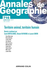 Dernières parutions dans Annales de Géographie, Annales de géographie nº 716 (4/2017) Territoire des hommes, territoire des animaux