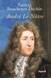 Souvent acheté avec André Le Nôtre en perspectives, le André Le Nôtre