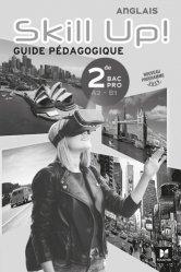 Dernières parutions sur 2de, Anglais 2de Bac Pro A2-B1 Skill Up!