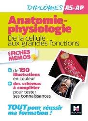 Dernières parutions sur AS-AP, Anatomie-physiologie AS-AP. De la cellule aux grandes fonctions