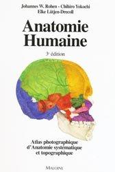 Souvent acheté avec Rééducation de l'appareil locomoteur Tome 1 Membre inférieur, le Anatomie humaine