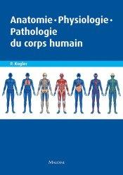 Dernières parutions sur Physiologie, Anatomie-Physiologie-Pathologie du corps humain