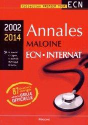 Souvent acheté avec Dossiers de Médecine générale, le Annales maloine ECN Internat 2002 - 2014