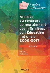 Dernières parutions sur Vie de l'infirmière, Annales du concours de recrutement des infirmières de l'Éducation nationale 2008 - 2017
