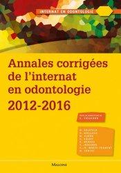 Souvent acheté avec Guide d'odontologie pédiatrique, le Annales corrigées de l'internat en odontologie 2012-2016