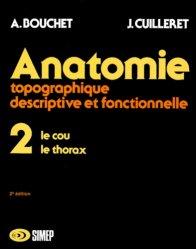 Souvent acheté avec Carnet d'anatomie 2, le Anatomie topographique, descriptive et fonctionnelle