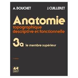 Souvent acheté avec Schémas de travaux pratiques anatomie 3 Myologie, angéiologie, névrologie, topographie, le Anatomie topographique, descriptive et fonctionnelle