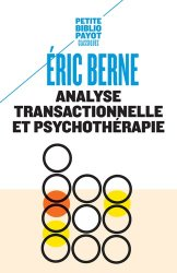 Dernières parutions sur Consultation et thérapies psychiatriques, Analyse transactionnelle et psychothérapie