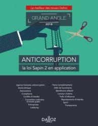 Dernières parutions dans Dalloz Grand angle, Anticorruption. La loi Sapin 2 en application, Edition 2018