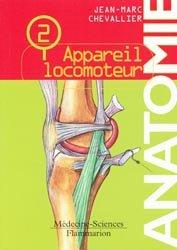 Souvent acheté avec Biochimie, le Anatomie 2 Appareil locomoteur