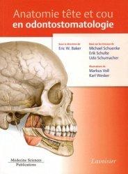 Dernières parutions sur Endodontie, Anatomie tête et cou en odontostomatologie