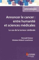 Dernières parutions sur Diagnostics - Prise en charge, Annoncer le cancer : entre humanité et sciences médicales : Le cas de la tumeur cérébrale