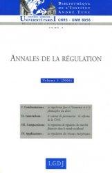 Dernières parutions dans Bibliothèque Institut Tunc, Annales de la régulation N° 1