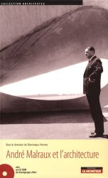 Dernières parutions dans Architextes, André Malraux et l'architecture. Avec 1 CD-ROM
