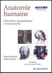 Souvent acheté avec Anatomie clinique Tome 2, le Anatomie humaine Tome 1 Tête et cou
