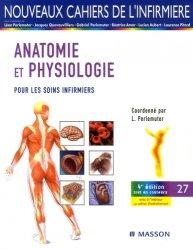 Souvent acheté avec Dictionnaire médical de l'infirmière, le Anatomie physiologie