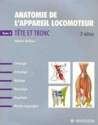 Souvent acheté avec Anatomie de l'appareil locomoteur Tome 1 Membre inférieur, le Anatomie de l'appareil locomoteur Tome 3 Tête et tronc