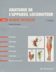 Nouvelle édition Anatomie de l'appareil locomoteur Pack 3 volumes