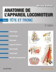 Dernières parutions sur Cours d'anatomie, Anatomie de l'appareil locomoteur - Tome 3