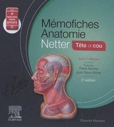 Dernières parutions dans , Mémofiches Anatomie Netter tête et cou livre paces 2021, livre pcem 2021, anatomie paces, réussir la paces, prépa médecine, prépa paces