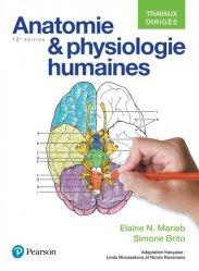 Souvent acheté avec Anatomie de l'appareil locomoteur, le Anatomie et physiologie humaines