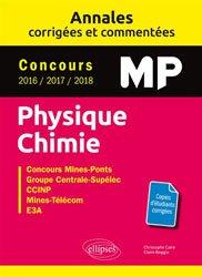 Dernières parutions sur 2ème année, Annales corrigées et commentées Physique-Chimie MP