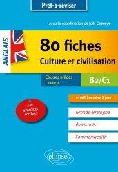 Nouvelle édition Anglais 80 fiches de culture et civilisation