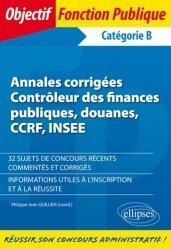 Dernières parutions dans Objectif Fonction Publique, Annales corrigées Contrôleur des finances publiques, douanes, CCRF, INSEE