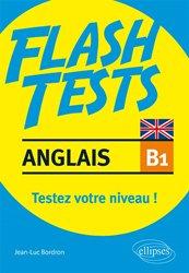 Dernières parutions dans Flash Tests, Anglais B1