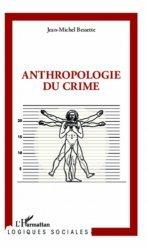 Dernières parutions dans Logiques sociales, Anthropologie du crime