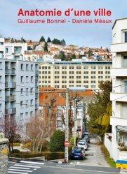 Dernières parutions sur Urbanisme, Anatomie d'une ville