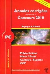 Souvent acheté avec Physique 2ème année PC PC*, le Annales corrigées Concours 2010 Polytechnique / Mines / Ponts / Centrale / Supélec / CCP