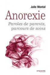 Dernières parutions sur Anorexie et boulimie, Anorexie