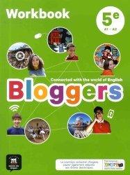 Nouvelle édition Anglais 5e A1-A2 Bloggers - Workbook (Edition 2017)