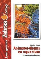 Dernières parutions sur Plantes et invertébrés d'aquarium, Anémones-disques en aquarium