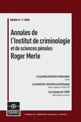 Dernières parutions sur Criminologie , droit pénitentiaire, Annales de l'Institut de criminologie et de sciences pénales Roger Merle. Volume 1, Edition 2020