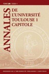 Dernières parutions sur Autres ouvrages de philosophie du droit, Annales de l'université Toulouse 1 Capitole. Tome 61