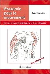 Dernières parutions sur Cours d'anatomie, Anatomie pour le mouvement